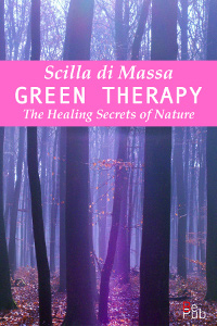 e-book-Green-Therapy-The-Healings-Secret-of-Nature-Scilla-di-Massa